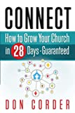 Connect: How To Grow Your Church In 28-Days