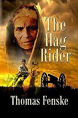 The Hag Rider Kindle Edition