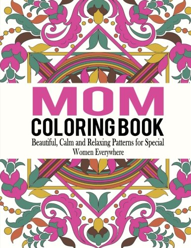 Mom Coloring Book Volume 1
