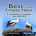 The Best of the Empty Nest, Book 2 Audiobook by Becky Corwin-Adams Narrated by Cat Lookabaugh