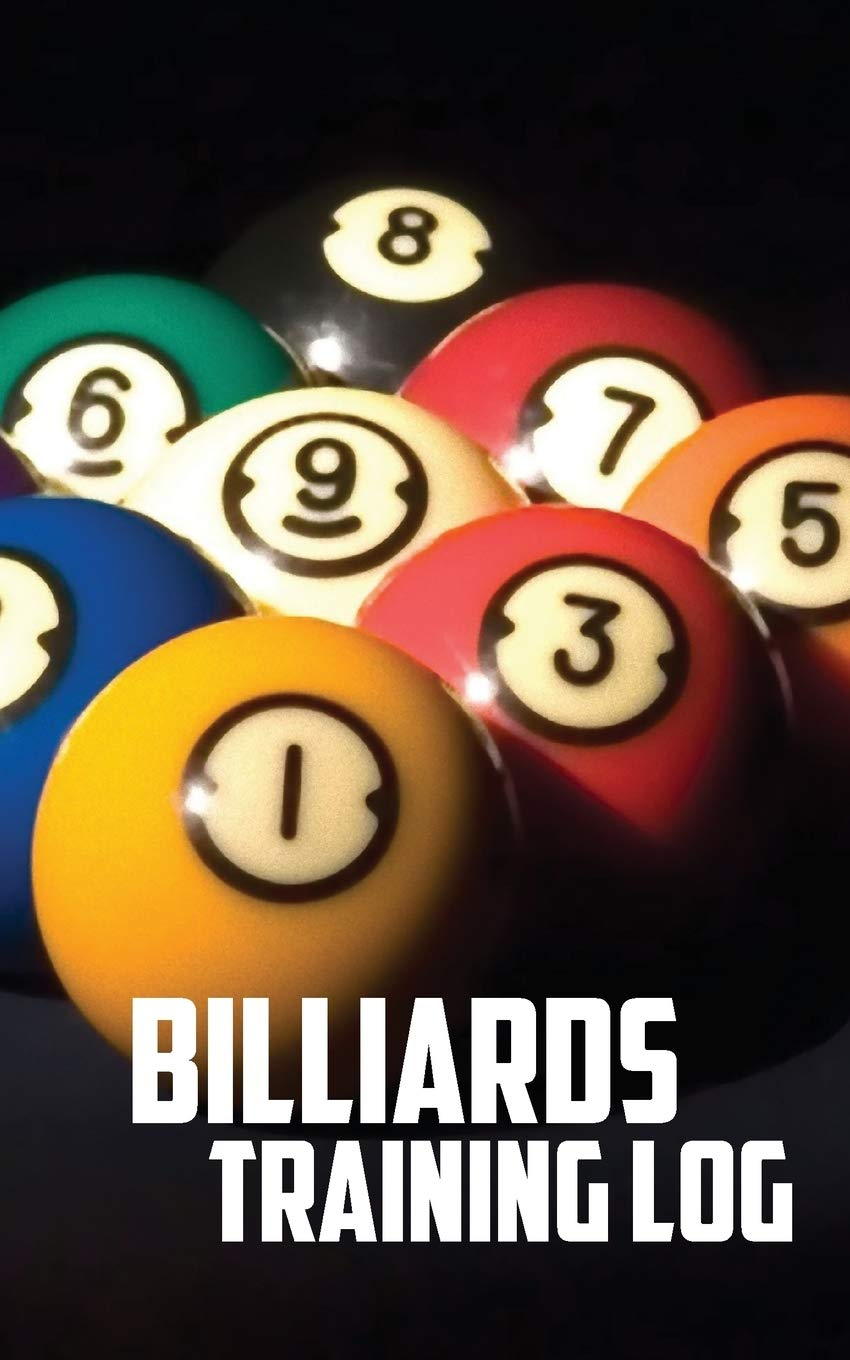 Billiards Training Log: Notebook of Pool Table Diagrams for ...