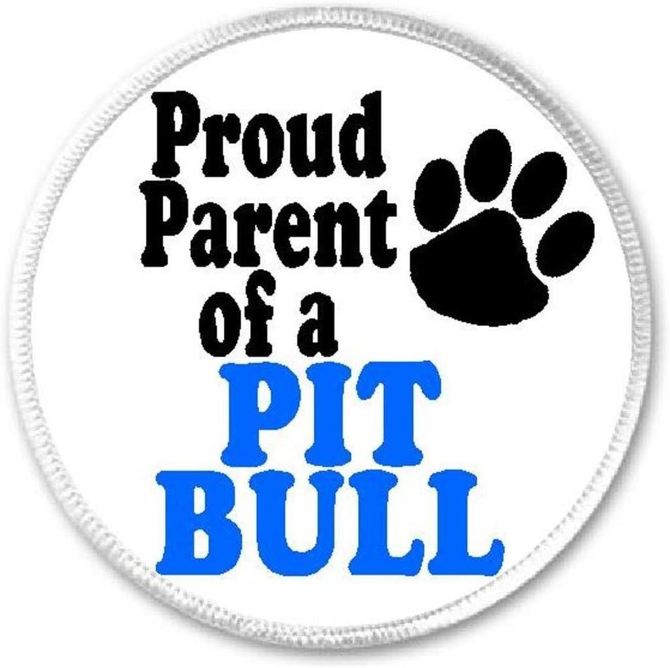 Proud Parent Of A Pit Bull - 3