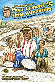 The Adventures of Papa Lemon's Little Wanderers Book 2: The