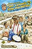img - for The Adventures of Papa Lemon's Little Wanderers Book 5: The California Gold Rush book / textbook / text book