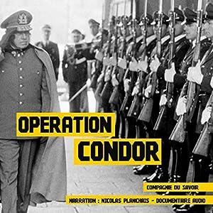 Opération Condor (Dossiers secrets) | Livre audio