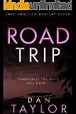 Road Trip (Jake Hancock Private Investigator Mystery series Book 7)