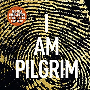 I Am Pilgrim, Volume 1 Audiobook