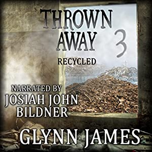 Thrown Away 3: Recycled Audiobook