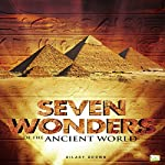 Seven Wonders of the Ancient World | Hilary Brown, Go Entertain