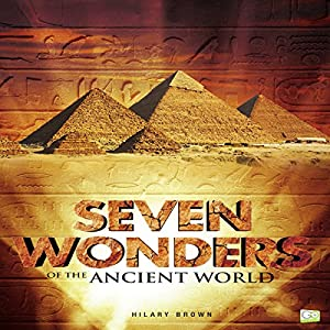 Seven Wonders of the Ancient World Audiobook