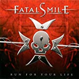 Run for Your Life by Fatal Smile