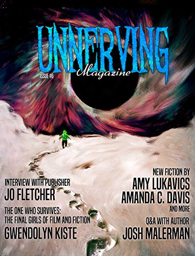 Unnerving Magazine: Issue #6 (English Edition)