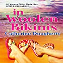 in Woolen Bikinis (Jean and Rosie Series) (Volume 2) Audiobook by Catherine Dougherty Narrated by Carolyn Power