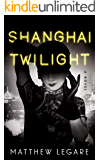 Shanghai Twilight: A Noir Thriller