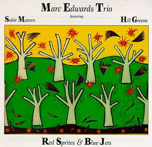Marc Edwards Trio Red Sprites&blue Jets