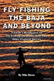 Search : Fly Fishing the Baja and Beyond