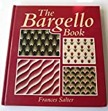 The Bargello Book by Frances Salter (1993-01-01)