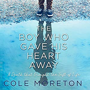 The Boy Who Gave His Heart Away Audiobook
