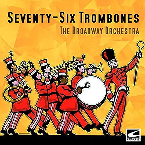 Seventy-Six Trombones