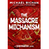 The Massacre Mechanism (The Downwinders Book 5)