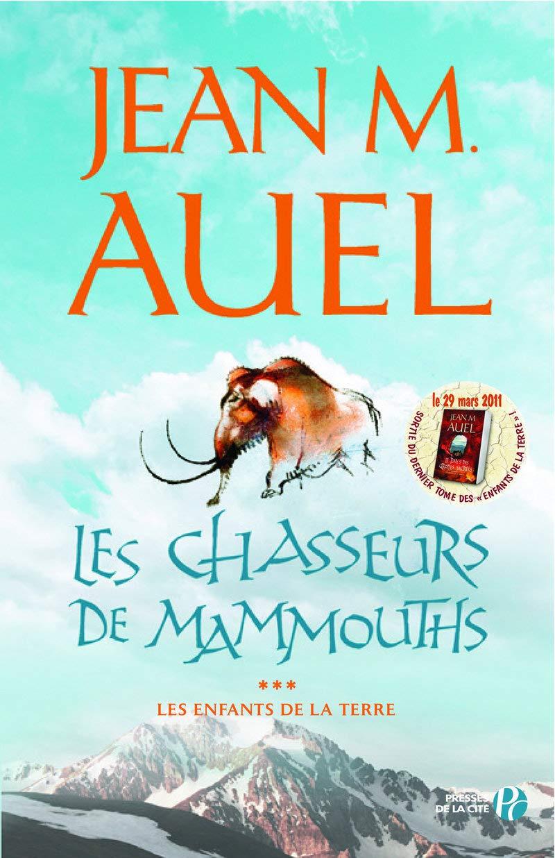 Download Les Enfants de la Terre, tome 3 : Les Chasseurs de mammouths PDF
