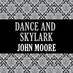 Dance and Skylark   John Moore