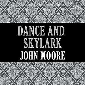 Dance and Skylark Audiobook