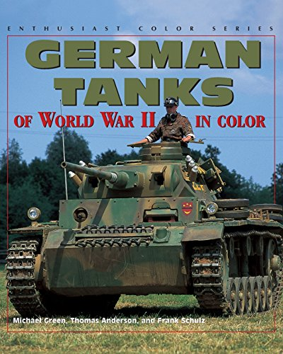 German Tanks of World War II (Enthusiast Color)