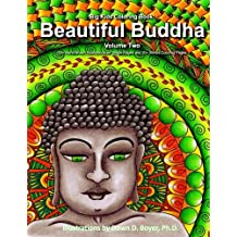 Big Kids Coloring Book: Beautiful Buddha, Vol. Two: 50+ Illustrations of Buddha on Single-Sided Pages