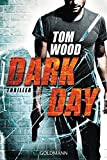 Dark Day: Victor, Band 5 - Thriller