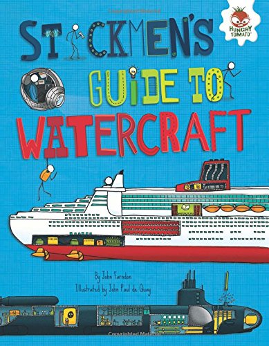 Stickmen's Guide to Watercraft (Stickmen's Guides to How Everything Works)