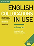 English Collocations in Use Advanced Book with Answers: How Words Work Together for Fluent and Natural English