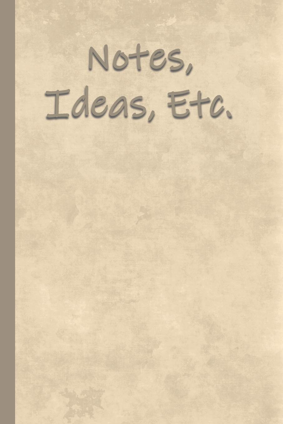 Notes, Ideas, Etc. A Companion Notebook for The ADD ADHD