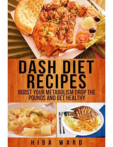 Download dash diet recipes boost your metabolism drop the pounds download dash diet recipes boost your metabolism drop the pounds and get healthy book pdf audio idyeoklzn forumfinder Gallery