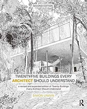 Twenty Five Buildings Every Architect Should