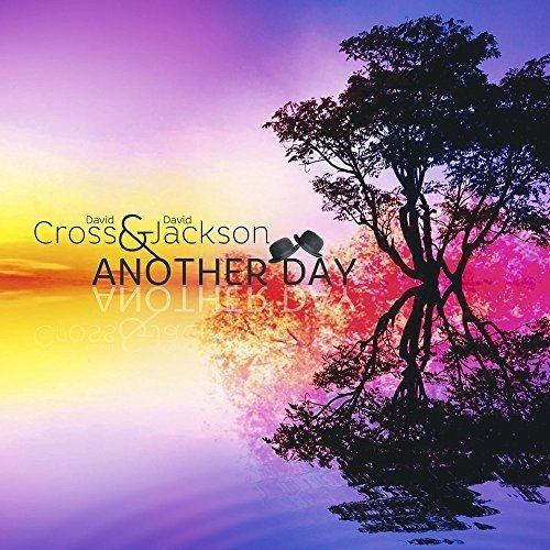 CD : DAVID & JACKSON,DAVID CROSS - Another Day (United Kingdom - Import)
