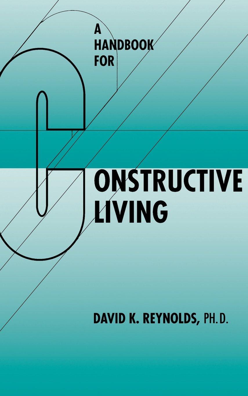 A Handbook for Constructive Living pdf epub