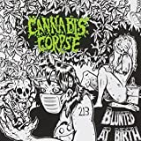 Blunted at Birth by Cannabis Corpse (2013-01-01)