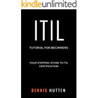 ITIL: ITIL Tutorial for Beginners