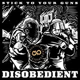 Disobedient by Stick To Your Guns