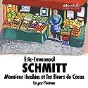 Monsieur Ibrahim et les fleurs du Coran Audiobook by Éric-Emmanuel Schmitt Narrated by Éric-Emmanuel Schmitt