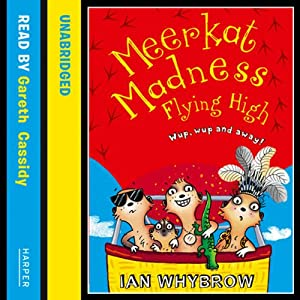 Meerkat Madness: Flying High Audiobook