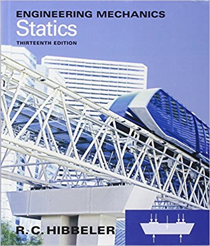 Engineering Mechanics: Statics (13th Edition) by Russell C. Hibbeler (Author)