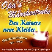 Des Kaisers neue Kleider (Opa's Märchentruhe) |  N.N.