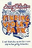 """Finding Violet Park"" av Jenny Valentine"