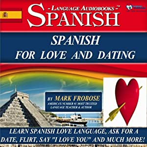 Spanish for Love and Dating Audiobook