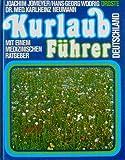 img - for Kurlaubf hrer Deutschland. Mit einem medizinischen Ratgeber. book / textbook / text book