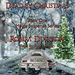 Dead by Christmas: Helga Suspense Book 1 | Robert Dukelow