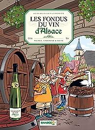 Les fondus du vin d'Alsace par Christophe Cazenove