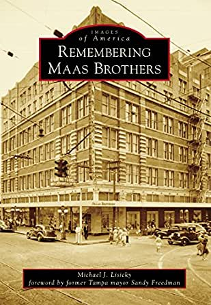Remembering maas brothers images of america for Michaels craft store tampa